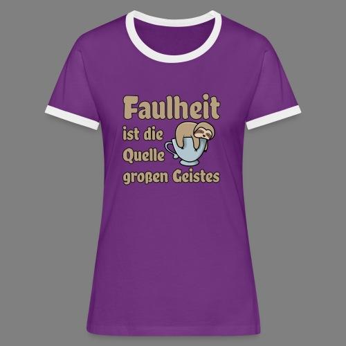 Faulheit - Frauen Kontrast-T-Shirt