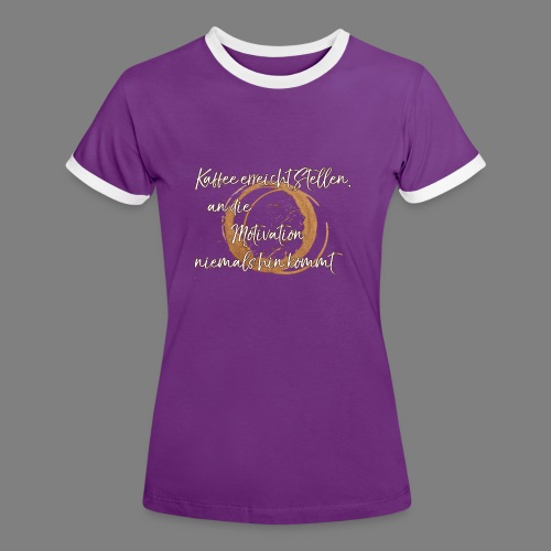 Kaffee - Frauen Kontrast-T-Shirt