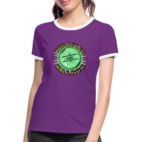 Miracles with Malrus - Women's Ringer T-Shirt