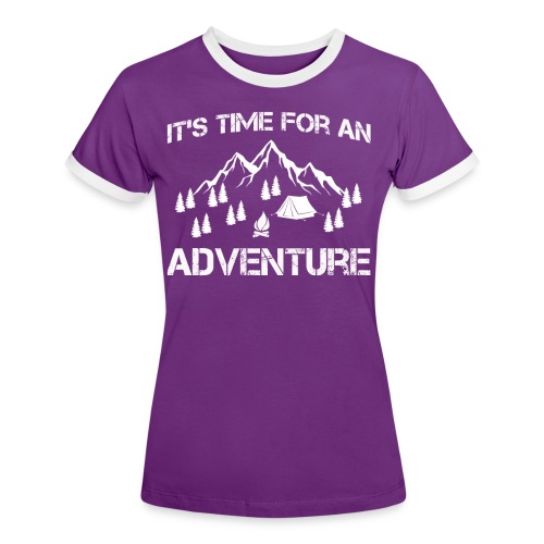 It's time for an adventure - Women's Ringer T-Shirt
