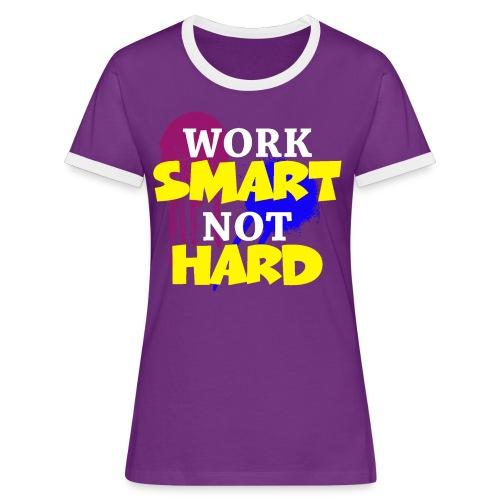 travailler intelligemment pas difficile - T-shirt contrasté Femme