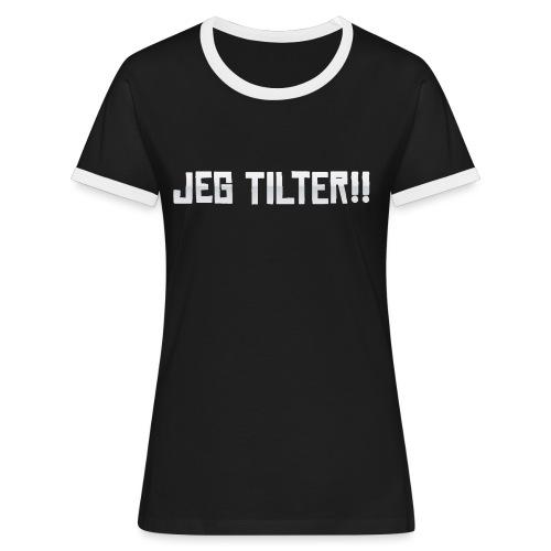 Jeg TILTER! - Dame kontrast-T-shirt