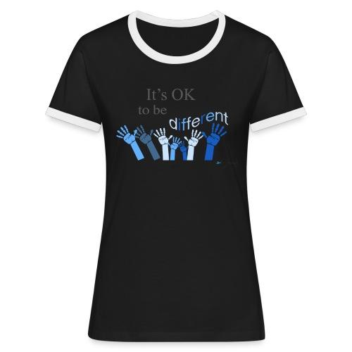 Its OK to be different - Koszulka damska z kontrastowymi wstawkami
