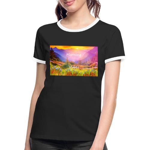 Morning vibes - Kontrast-T-shirt dam