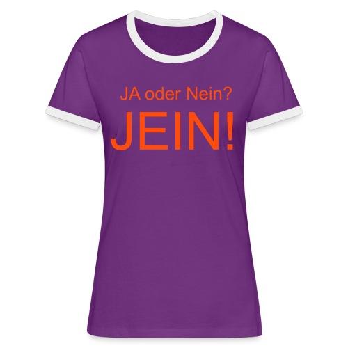 JEIN! - Frauen Kontrast-T-Shirt