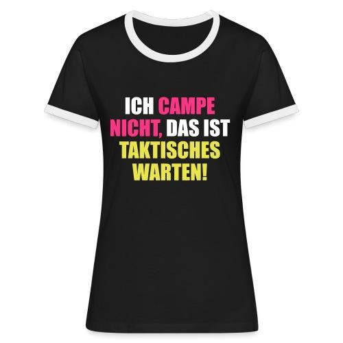 CampeNichtTaktischWarten - Frauen Kontrast-T-Shirt