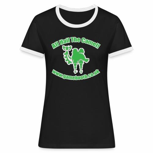 All Hail The Camel! - Women's Ringer T-Shirt