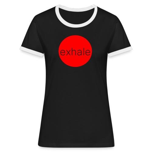 exhale - Women's Ringer T-Shirt