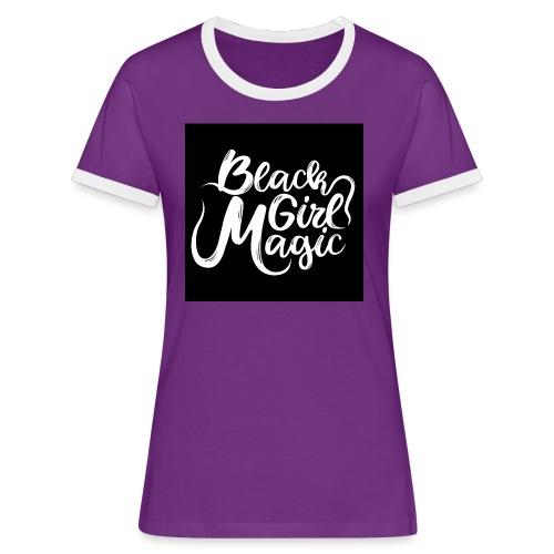 Black Girl Magic 1 White Text - Women's Ringer T-Shirt