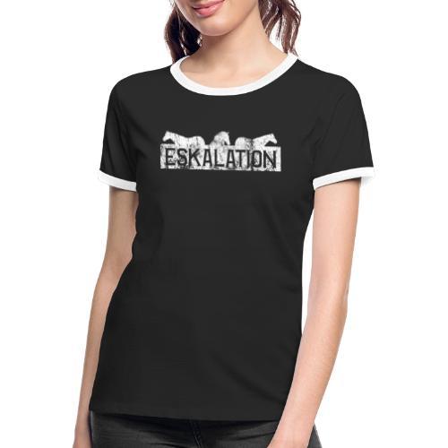 Eskalation - Frauen Kontrast-T-Shirt