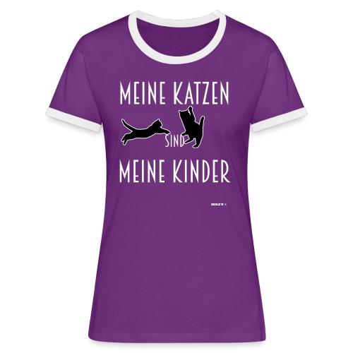 Meine Katzen sind meine Kinder Katzenliebhaber - Frauen Kontrast-T-Shirt