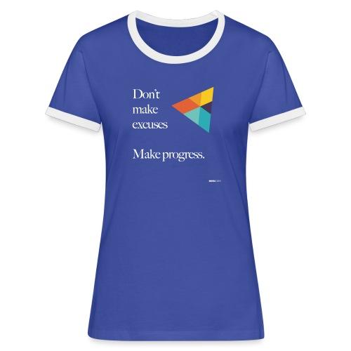 Dont Make Excuses T Shirt - Women's Ringer T-Shirt