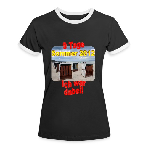 9 Tage Sommer 2012 - Ich war dabei! - Frauen Kontrast-T-Shirt