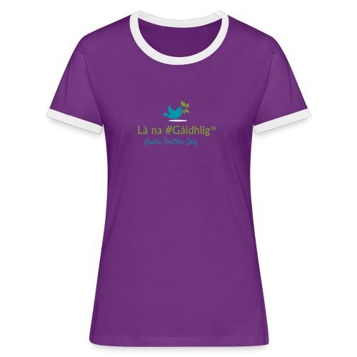 Là na #Gàidhlig - Women's Ringer T-Shirt