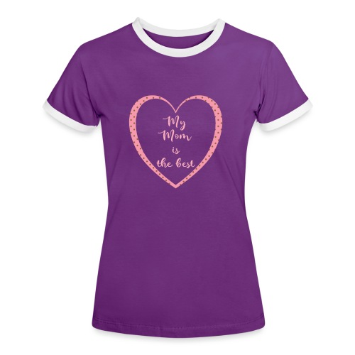 Best Mom - Frauen Kontrast-T-Shirt