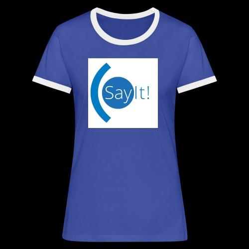 Sayit! - Women's Ringer T-Shirt