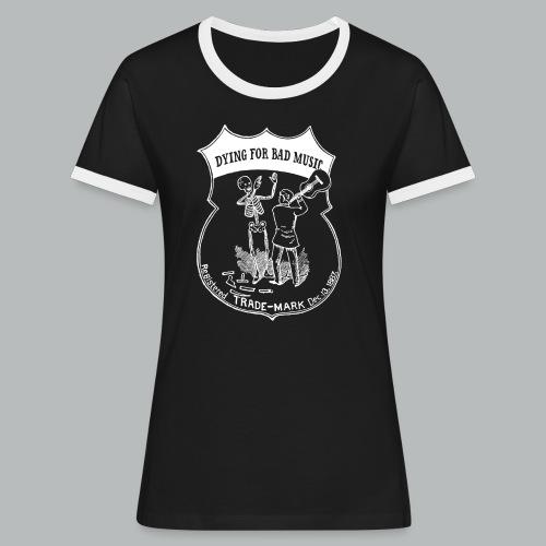 Dying For Bad Music Trade - Women's Ringer T-Shirt
