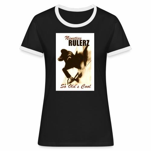 Nineties Rulers SoOldscool1 2 1 jpg - Frauen Kontrast-T-Shirt