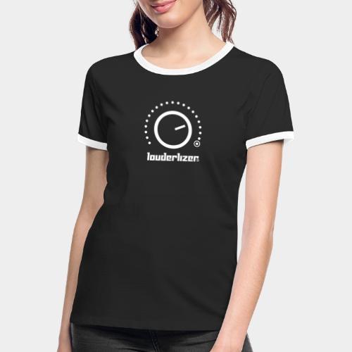 Louderlizer ® - Frauen Kontrast-T-Shirt