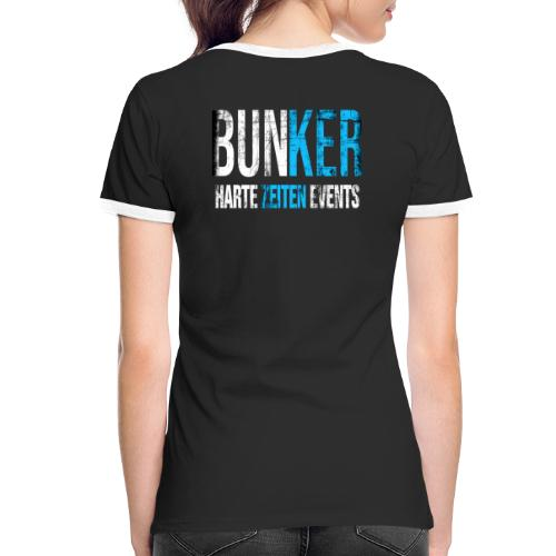 Bunker & Harte Zeiten Supporter - Frauen Kontrast-T-Shirt