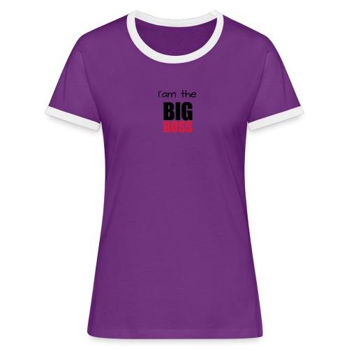 I am the big boss - T-shirt contrasté Femme