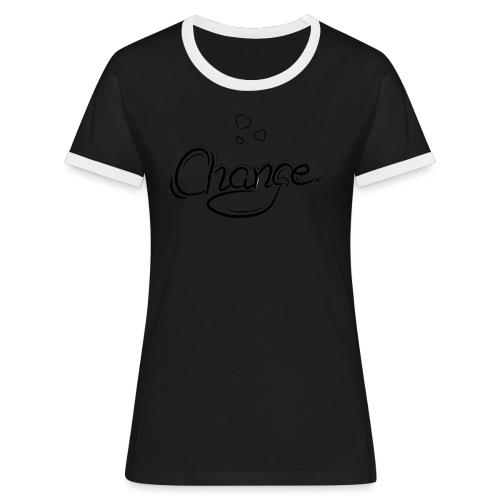 Änderung der Merch - Frauen Kontrast-T-Shirt