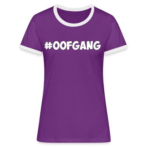 #OOFGANG MERCHANDISE - Women's Ringer T-Shirt