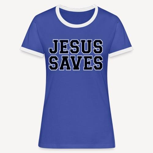 JESUS SAVES - Women's Ringer T-Shirt