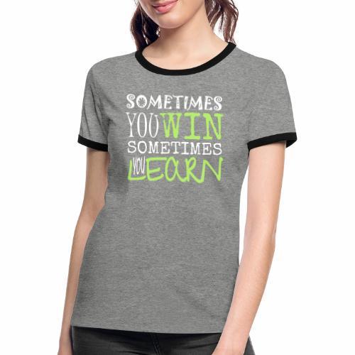 SOMETIMES - Frauen Kontrast-T-Shirt