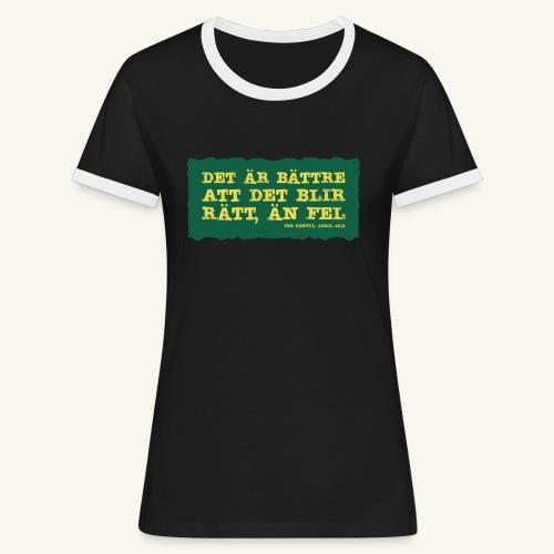 Kenttä citat - Kontrast-T-shirt dam