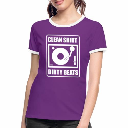 Clean Shirt Dirty Beats - Vrouwen contrastshirt