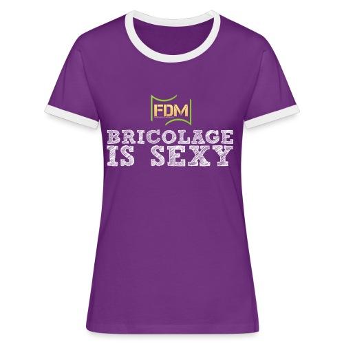 Bricolage is sexy png - T-shirt contrasté Femme