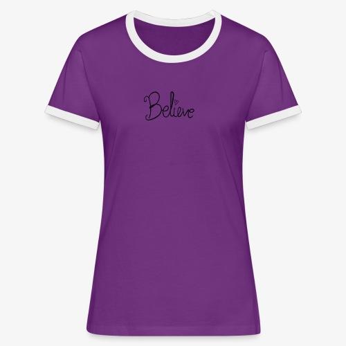 Believe - Dame kontrast-T-shirt