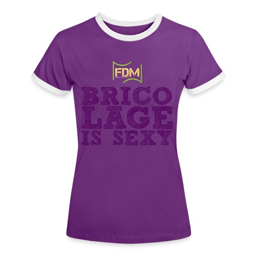 Bricolage is sexy violet png - T-shirt contrasté Femme