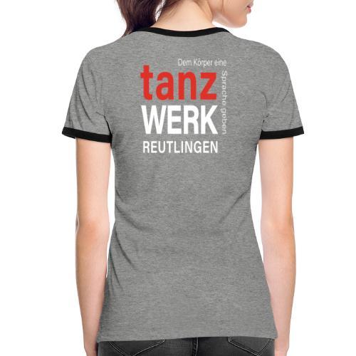 Tanzwerk - Standard - weiß - Frauen Kontrast-T-Shirt