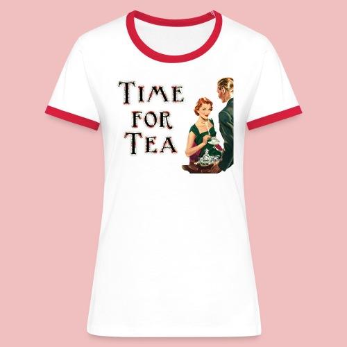 Time For Tea - Women's Ringer T-Shirt