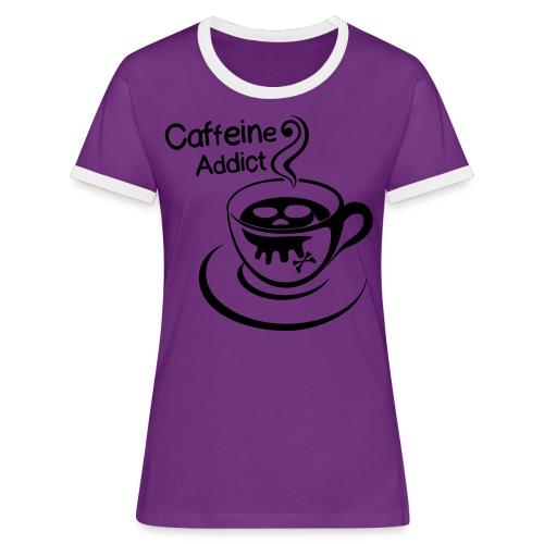 Caffeine Addict - Vrouwen contrastshirt