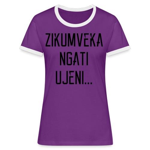 Zikumveka Ngati Black - Women's Ringer T-Shirt