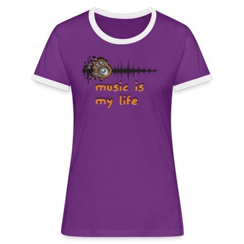 Music is my Life - Maglietta Contrast da donna