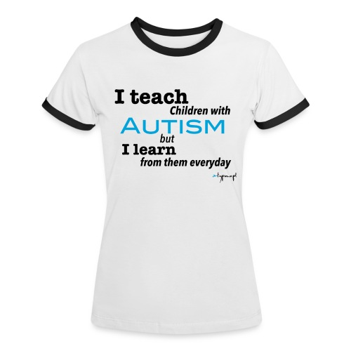 I teach children with AUTISM - Koszulka damska z kontrastowymi wstawkami