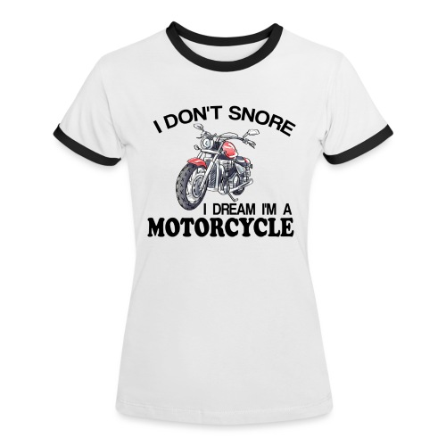 I DON´T SNORE - Camiseta contraste mujer