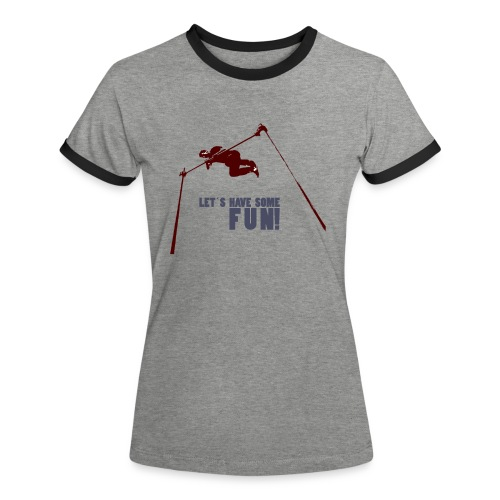 Let s have some FUN - Vrouwen contrastshirt