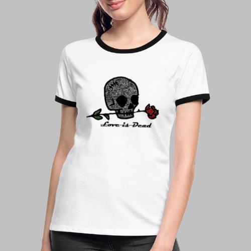 Love Is Dead Custom Skull Design - Vrouwen contrastshirt