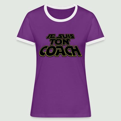 je suis ton coach - T-shirt contrasté Femme
