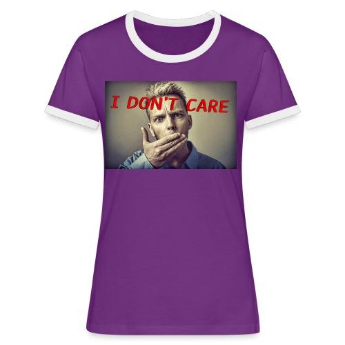 I don't care shirt - Women's Ringer T-Shirt