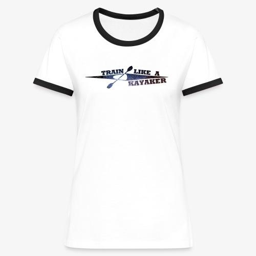 TrainLikeAKayaker - Camiseta contraste mujer