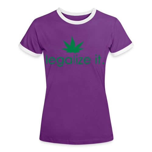 LEGALIZE IT! - Women's Ringer T-Shirt