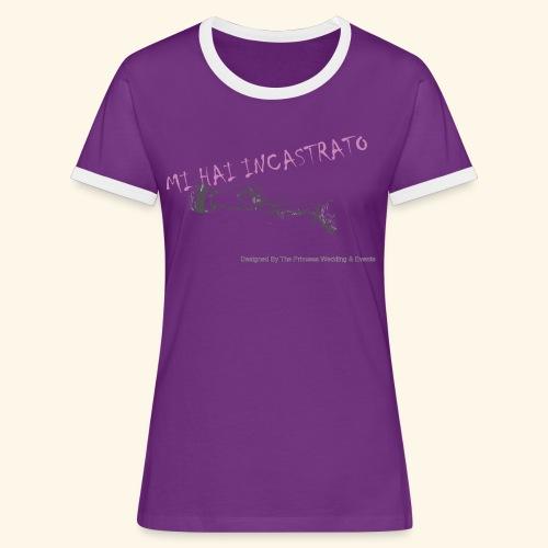 Mi hai incastrato - Maglietta Contrast da donna