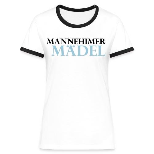 mannheimer maedel - Frauen Kontrast-T-Shirt