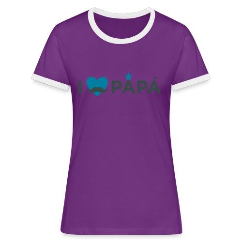 ik hoe van je papa - T-shirt contrasté Femme